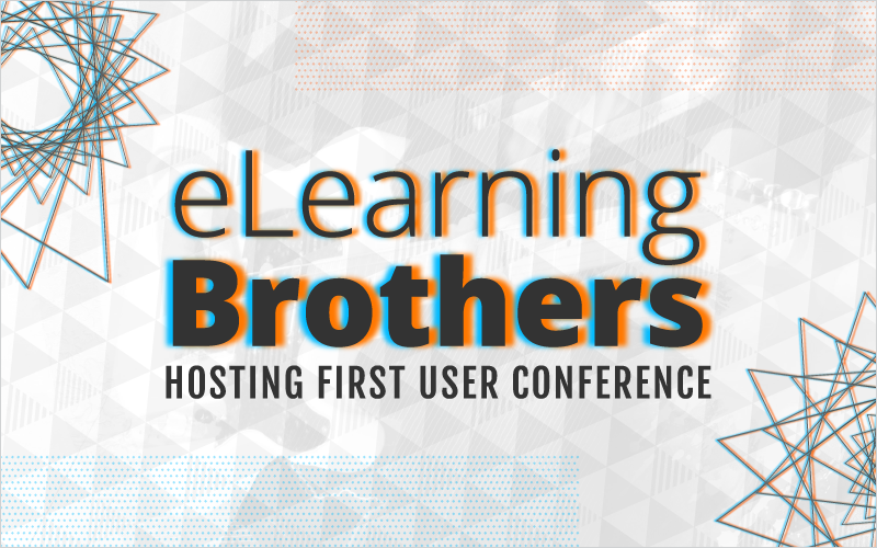 eLearning Brothers Hosting First User Conference_Blog Featured Image 800x500