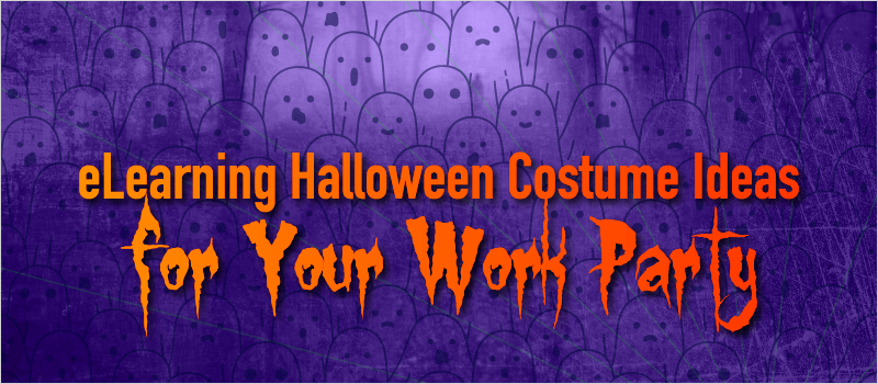 eLearning Halloween Costume Ideas for Your Work Party_Blog Header 800x350